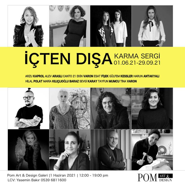 """Karma Sergi """"İçten Dışa"""" Pom Art & Design Levent Galeri'de Açıldı"""